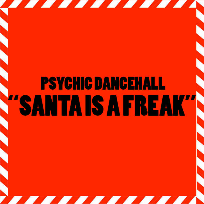 Santa Is A Freak cover art