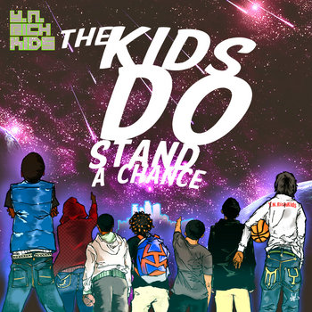 The Kids Do Stand a Chance cover art