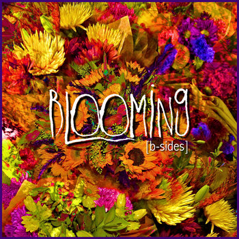 Blooming B-Sides cover art