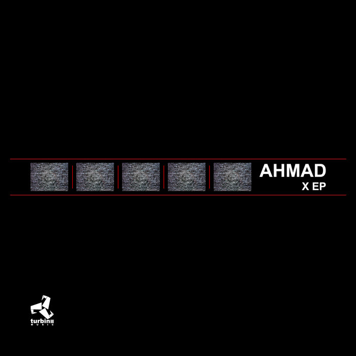 Ahmad X EP | Turbine Music cover art