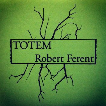 TOTEM / Robert Ferent cover art