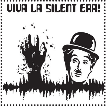 Viva La Silent Era! cover art