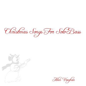 Christmas Songs For Solo Bass (Transcription Book) cover art