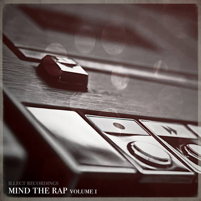 Illect Recordings: Mind the Rap volume 1 cover art