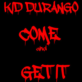 Come and Get It cover art