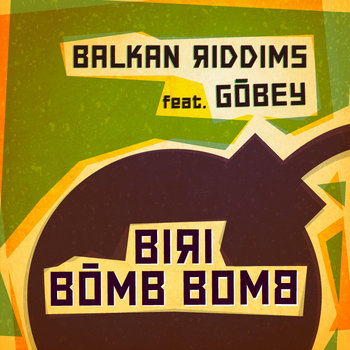 Biri Bomb Bomb feat. Gobey cover art
