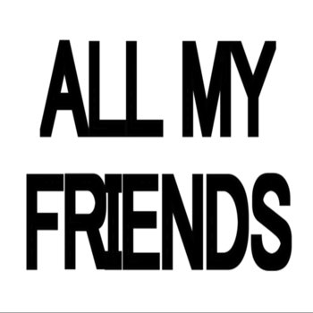 All My Friends cover art