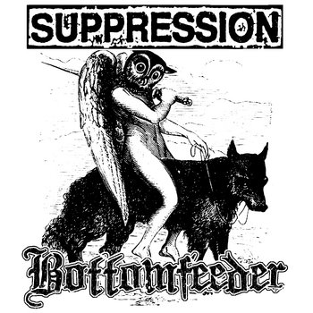 Bottomfeeder/Suppression Split cover art