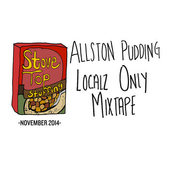 Allston Pudding Localz Only November Mix MMXV cover art