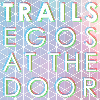 Egos At The Door cover art