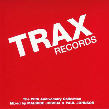 TRAX Records: The 20th Anniversary Collection (CD 1&2) (Mixed) cover art