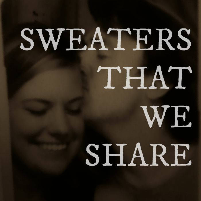 Sweaters That We Share cover art