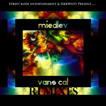 Miedlev - Vans Cal Remixes (Part 1) cover art