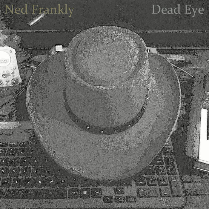 Ned Frankly - Dead Eye cover art