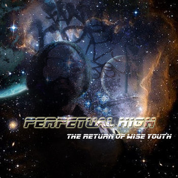Perpetual High: The Return of Wise Youth cover art