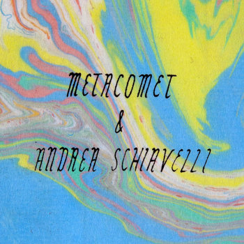 Metacomet/Andrea Schiavelli Split cover art