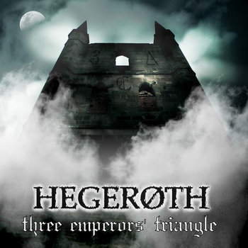 Hegeroth - Three Emperor