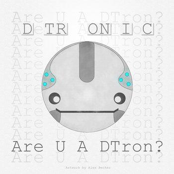 Are U A DTron cover art