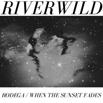 Bodega / When The Sunset Fades cover art