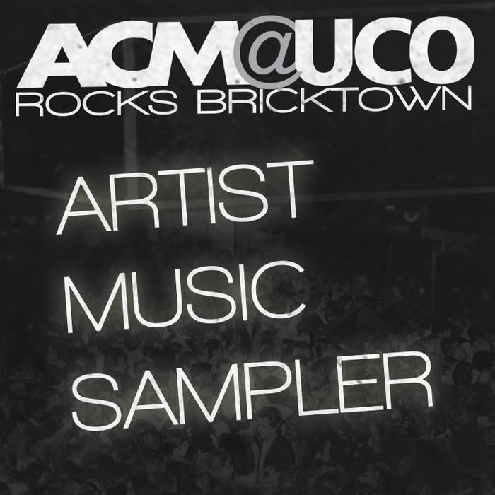 ACM@UCO Rocks Bricktown 2013 Sampler cover art