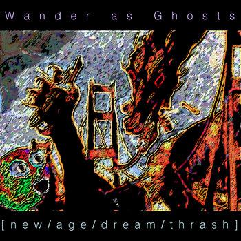 [new/age/dream/thrash] cover art