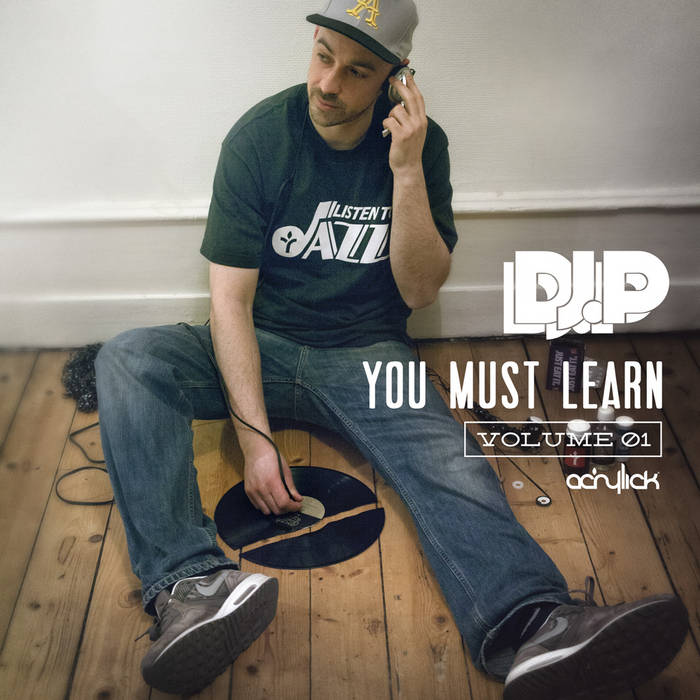 You Must Learn - Volume 1 (Mixtape) cover art