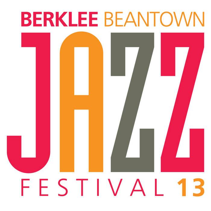 BeanTown Jazz Festival 2013 Sampler cover art