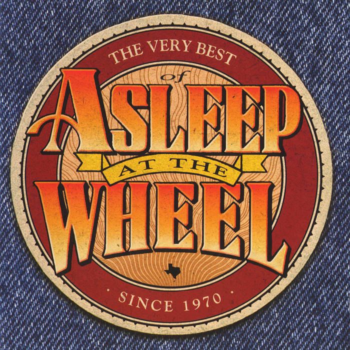 The Very Best of Asleep at the Wheel - Since 1970 cover art