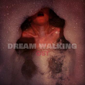 DREAM WALKING cover art