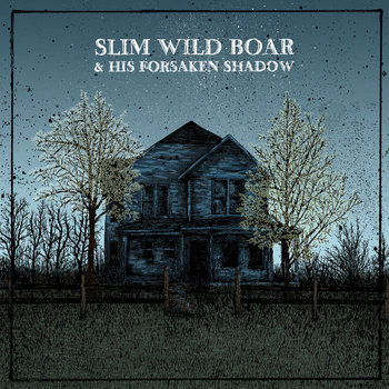 Slim Wild Boar & his Forsaken Shadow cover art