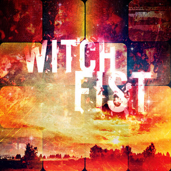 Witch Fist cover art