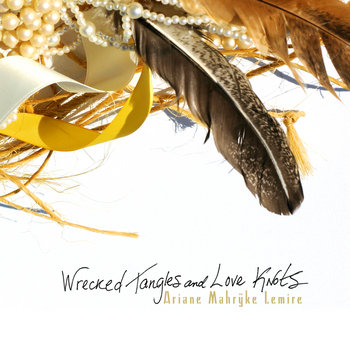 Wrecked Tangles and Love Knots cover art