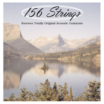156 Strings: Nineteen Totally Original Acoustic Guitarists cover art