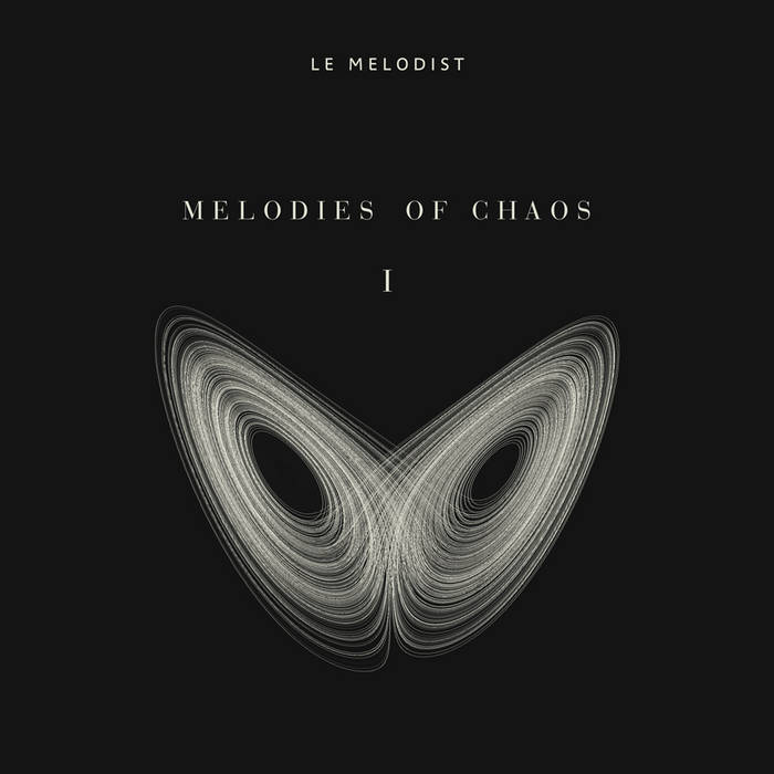 MELODIES OF CHAOS (EP1) cover art