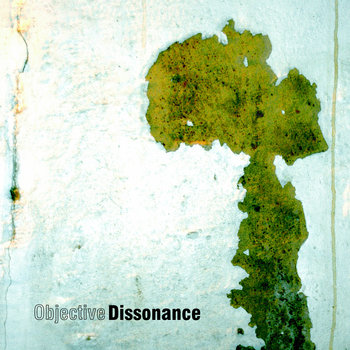 Objective Dissonance cover art