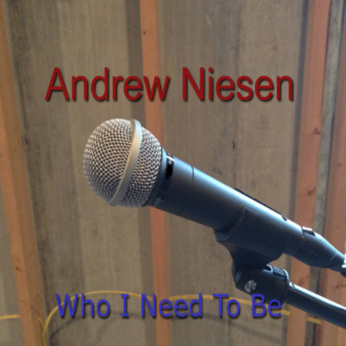 Who I Need To Be cover art
