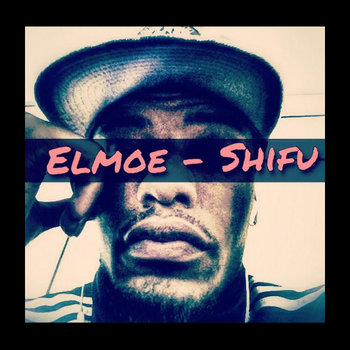 Elmoe - Shifu 14 cover art