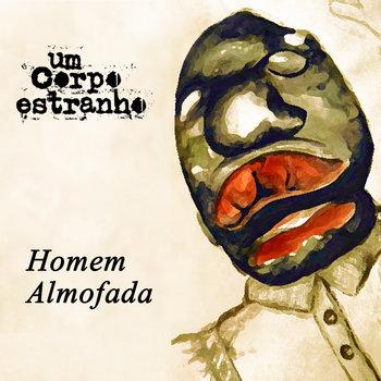 Homem Almofada cover art