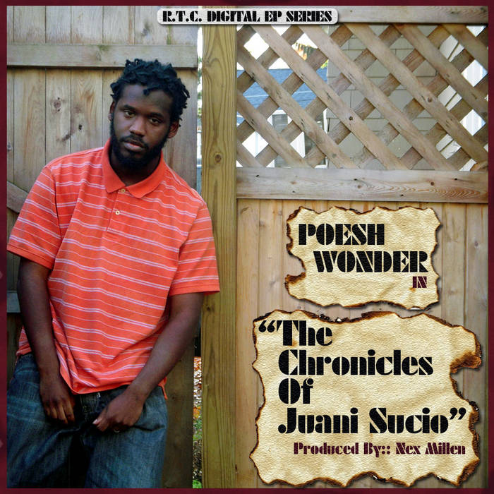 Poesh Wonder:: The Chronicles of Juani Sucio cover art