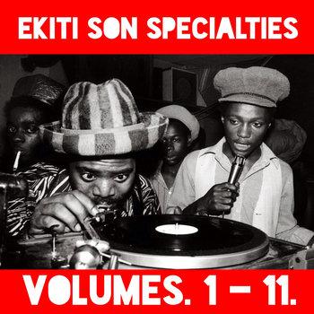 Ekiti Son Specialties. Volumes 1 - 11 cover art