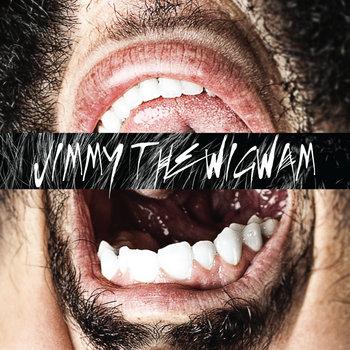 JIMMY THE WIGWAM cover art
