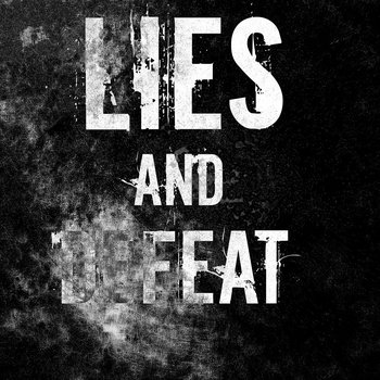 Lies and Defeat [EP] cover art