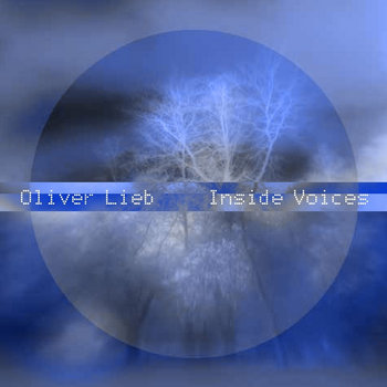 Oliver Lieb - Inside Voices Album [PSY092] cover art