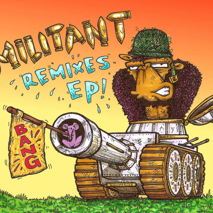 Militant Remixes E.P cover art