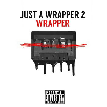Just a WRAPPER 2 cover art