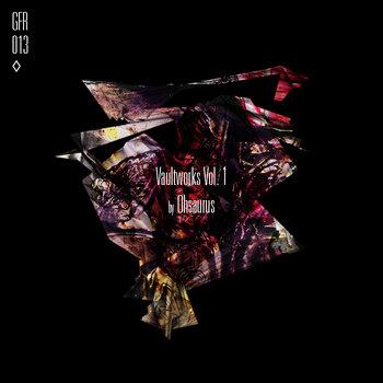 (GFR013) Vaultworks Vol.1 cover art