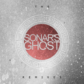 Sonar's Ghost - The Remixes cover art