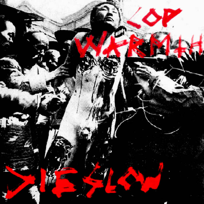 DIE SLOW cover art