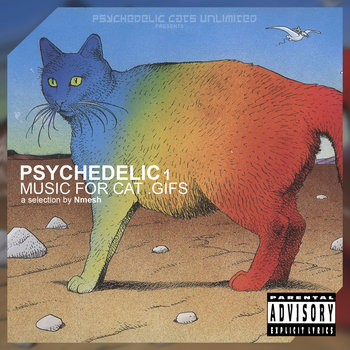 Psychedelic 1: Music For Cat .Gifs cover art