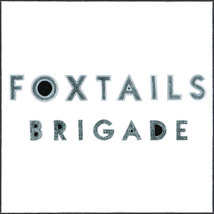Foxtails Brigade cover art